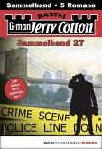 Jerry Cotton Sammelband 27 - Krimi-Serie (eBook, ePUB)