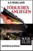 Tödliches Anliegen: N.Y.D. - New York Detectives (eBook, ePUB)