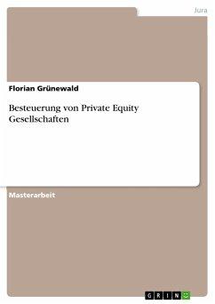 Besteuerung von Private Equity Gesellschaften (eBook, PDF)
