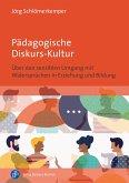 Pädagogische Diskurs-Kultur (eBook, PDF)