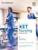 The Cambridge Guide to OET Nursing. Student's Book with Audio and Resources Download