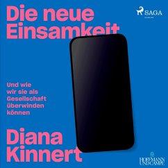 Die neue Einsamkeit, 2 MP3-CD - Kinnert, Diana;Bielefeld, Marc