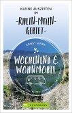 Wochenend und Wohnmobil - Kleine Auszeiten im Rhein-Main-Gebiet