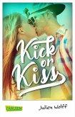 Kick or Kiss (eBook, ePUB)
