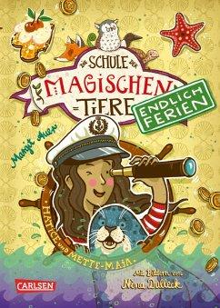 Hatice und Mette-Maja / Die Schule der magischen Tiere - Endlich Ferien Bd.6 (eBook, ePUB) - Auer, Margit