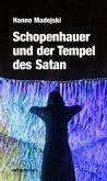Schopenhauer und der Tempel des Satan