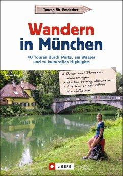 Wandern in München - Glanz, Werner