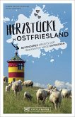 Herzstücke in Ostfriesland