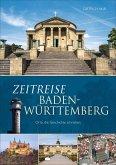 Zeitreise Baden-Württemberg