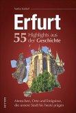 Erfurt. 55 Highlights aus der Geschichte