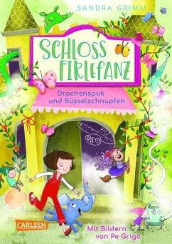 Drachenspuk und Rüsselschnupfen / Schloss Firlefanz Bd.2 (eBook, ePUB) - Grimm, Sandra