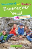 Wanderspaß mit Kindern Bayerischer Wald