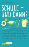 Carlsen Klartext: Schule und dann? Berufsfindung (eBook, ePUB)