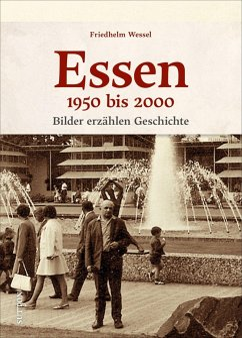 Essen 1950-2000 - Wessel, Friedhelm