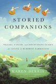 Storied Companions: Cancer, Trauma, and Discovering Guides for Living in Buddhist Narratives