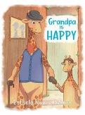 Grandpa is HAPPY