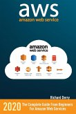 Amazon Web Services: The Complete Guide from Beginners to Advanced for Amazon Web Services