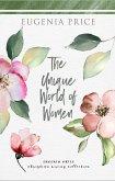 The Unique World of Women