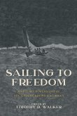 Sailing to Freedom: Maritime Dimensions of the Underground Railroad