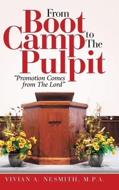 From Boot Camp to the Pulpit - Nesmith M. P. A., Vivian A.