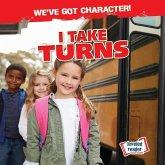 I Take Turns
