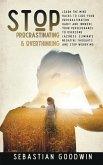 Stop Procrastinating & Overthinking