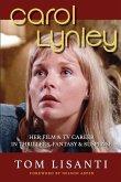 Carol Lynley: Her Film & TV Career in Thrillers, Fantasy and Suspense