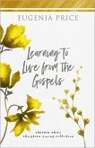 Learning to Live From the Gospels