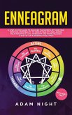 Enneagram: A Step by Step guide to Discover the Secrets of your True Spiritual Personality, to create Healthy and Lasting Relatio