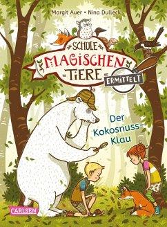 Der Kokosnuss-Klau (Zum Lesenlernen) / Die Schule der magischen Tiere ermittelt Bd.3 (eBook, ePUB) - Auer, Margit