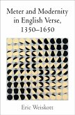 Meter and Modernity in English Verse, 1350-1650 (eBook, ePUB)