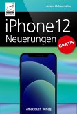 iPhone 12 Neuerungen (eBook, ePUB)