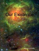 Our Existence (eBook, ePUB)