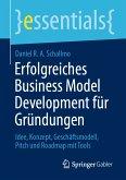 Erfolgreiches Business Model Development für Gründungen (eBook, PDF)