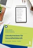 Literaturreviews für Gesundheitsberufe (eBook, ePUB)