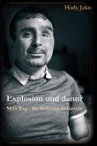 Explosion und dann? Mein Weg - Mit Hoffnung im Gepäck (eBook, ePUB)