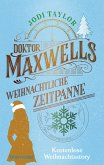 Doktor Maxwells weihnachtliche Zeitpanne (eBook, ePUB)