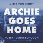 Archie Goes Home: A Nero Wolfe Mystery