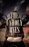 The Unholy Ones