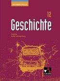 Buchners Kolleg Geschichte 2021 Baden-Württemberg 12 Lehrbuch
