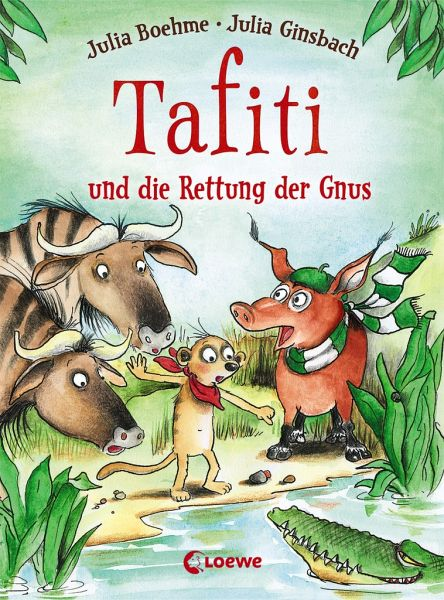 Tafiti und die Rettung der Gnus / Tafiti Bd.16