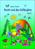 Bunti und das Schlänglein (eBook, ePUB)