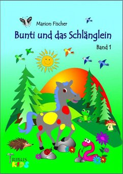 Bunti und das Schlänglein (eBook, ePUB) - Fischer, Marion