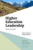 Higher Education Leadership: Pathways and Insights