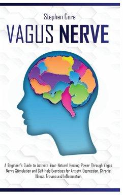 Vagus Nerve - Cure, Stephen