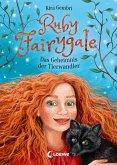 Das Geheimnis der Tierwandler / Ruby Fairygale Bd.3