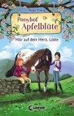 Hör auf dein Herz, Lotte / Ponyhof Apfelblüte Bd.17