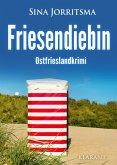 Friesendiebin. Ostfrieslandkrimi (eBook, ePUB)