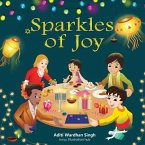 Sparkles of Joy: A Children's Book that Celebrates Diversity and Inclusion