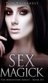 Sex Magick (The Mapleview Series Book 3)